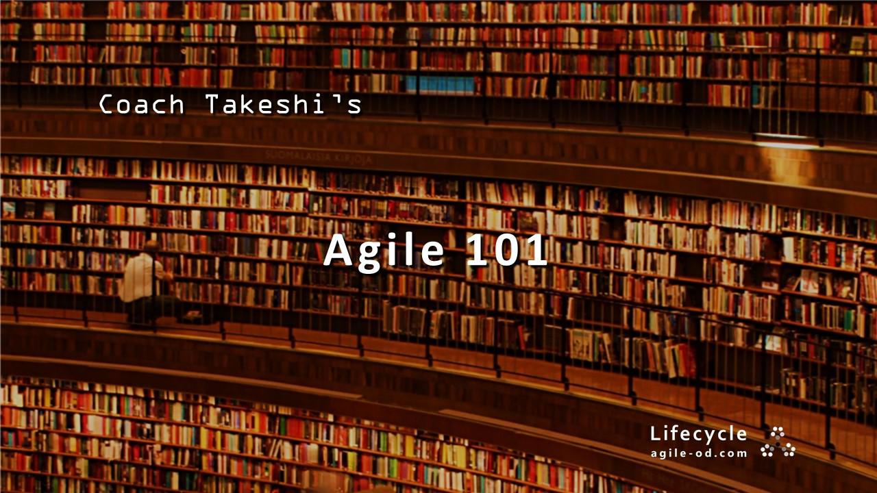 Coach Takeshi's Agile 101